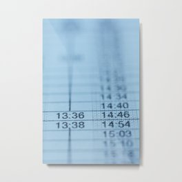 Schedule Metal Print