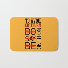 Lab No. 4 Do Say Be Nothing Elbert Hubbard Famous Motivational Quotes Bath Mat