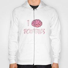 I Brain (Love) Zombies Hoody