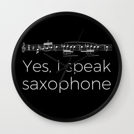 Yes, I speak saxophone Wall Clock