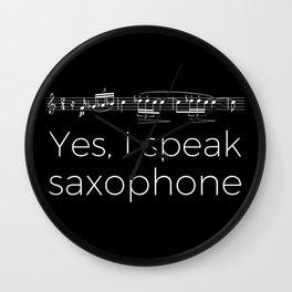 Yes, I speak saxophone Wall Clock