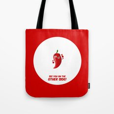 See you on the other side! Tote Bag