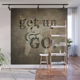 Get Up & Go Wall Mural