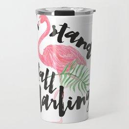 Black brush typography stand tall pink flamingo Travel Mug