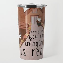Everything you can imagine is real 3 Travel Mug
