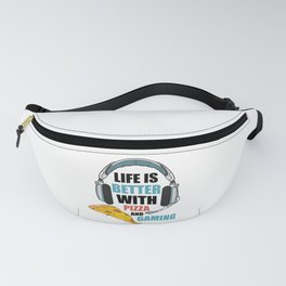 Life Is Better With Pizza And Gaming Fanny Pack