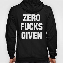 Zero Fucks Given (Black & White) Hoody