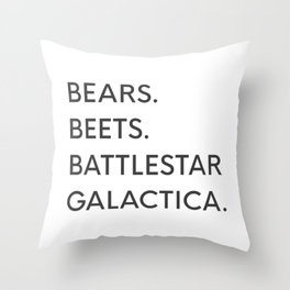 Bears. Beets. Battlestar Galactica. Throw Pillow