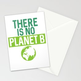 There Is No Planet B Support Green Environmentalism Stationery Cards