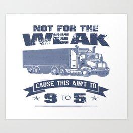 TRUCKER DRIVER Art Print