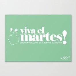 Viva el martes! Canvas Print