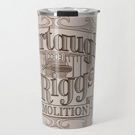 Murtaugh & Riggs Demolition Travel Mug