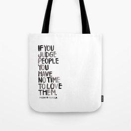 Judge Not Tote Bag