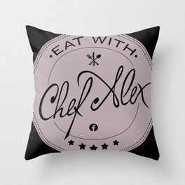 Eat With Chef Alex Throw Pillow