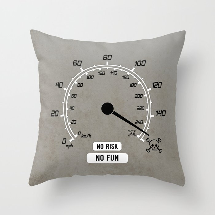 No Risk No Fun Throw Pillow