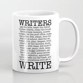 WRITERS WRITE! Coffee Mug