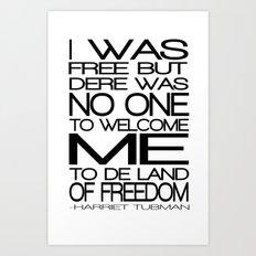 Freedom Harriet Tubman Art Print