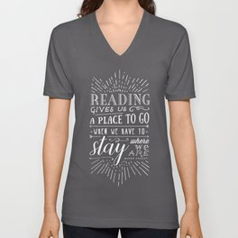 Reading gives us a place to go Unisex V-Neck