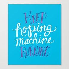 Hoping Machine Canvas Print