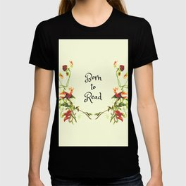 Born to Read Floral T-shirt
