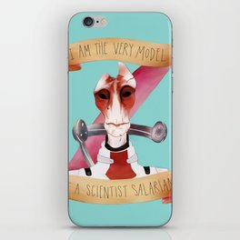 Mordin Solus / I AM THE VERY MODEL OF A SCIENTIST SALARIAN iPhone Skin