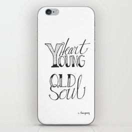 Young Heart + Old Soul iPhone Skin