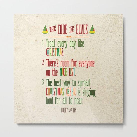 Buddy the Elf! The Code of Elves Metal Print