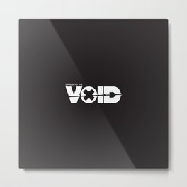 The Void Metal Print