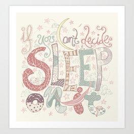Sleep (on it) Art Print