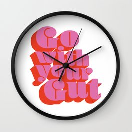 Go With Your Gut - Bold Typography - Pink & Red Wall Clock