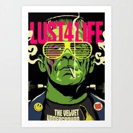 Lust4Life Art Print