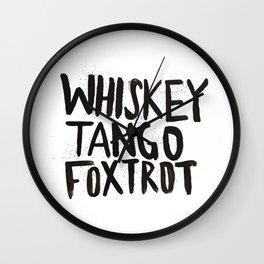 Whiskey Tango Foxtrot Wall Clock