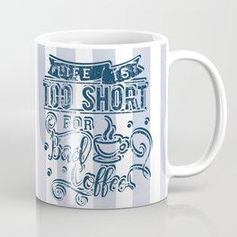 No bad coffee please! Coffee Mug