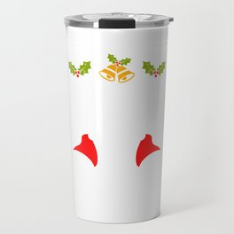 Does This Shirt Make My Balls Look Big Merry Christmas December 25 T-shirt Design Xmas Holidays Travel Mug