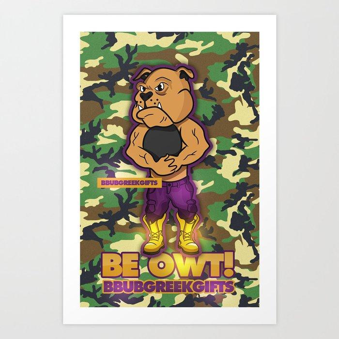 BE OWT Art Print