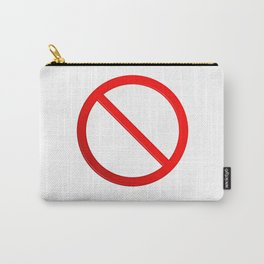 Not Allowed Sign Blank Carry-All Pouch