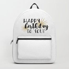 Happy Birthday To You! Backpack