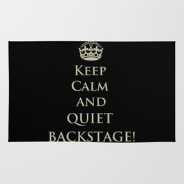 QUIET BACKSTAGE! (Keep Calm) Rug