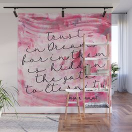 Trust in Dreams calligraphy Wall Mural
