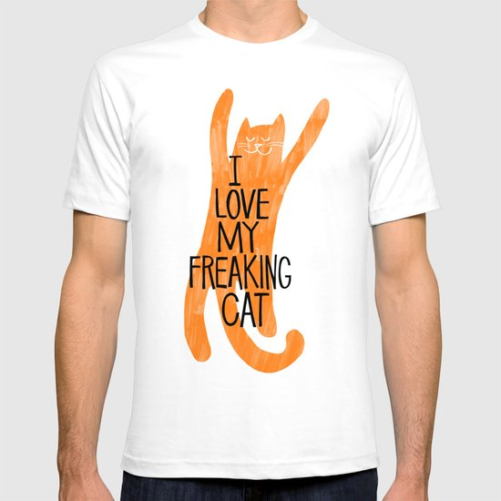I love my freaking cat - orange T-shirt