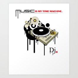 Music is my time mashine Art Print