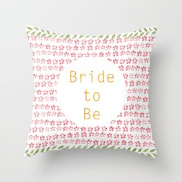 Bride to be! - wedding watercolour pattern typography Throw Pillow