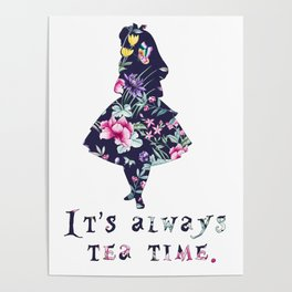 Alice floral designs - Always tea time Poster