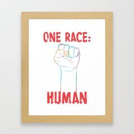One Race: Human Framed Art Print