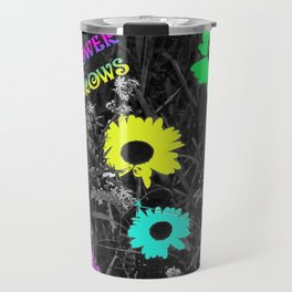 Nobody Knows a Wildflower Sill Grows Lyrics Travel Mug