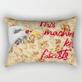 This Machine (also) kills fascists Rectangular Pillow