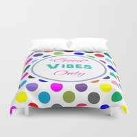good vibes only Duvet Covers featuring Good Vibes Only by Miss L in Art