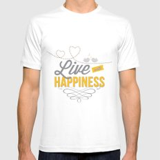 Live with happiness Mens Fitted Tee White MEDIUM