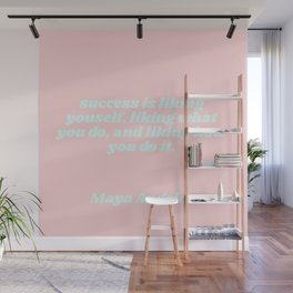 success is - maya angelou quote Wall Mural