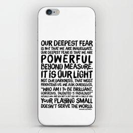 Inspirational Print. Powerful Beyond Measure. Marianne Williamson, Nelson Mandela quote. iPhone Skin